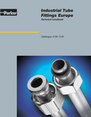 Industrial Tube Fittings Europe Technical handbook _Catalogue 4100-6/UK