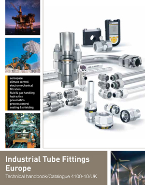 Industrial Tube Fittings Europe Technical handbook Catalogue 4100-10/UK