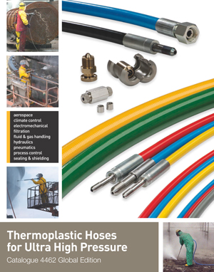 Thermoplastic Hoses for Ultra High Pressure Catalogue 4462 Global Edition